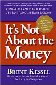 its-not-about-the-money-by-brent-kessel-cfpr