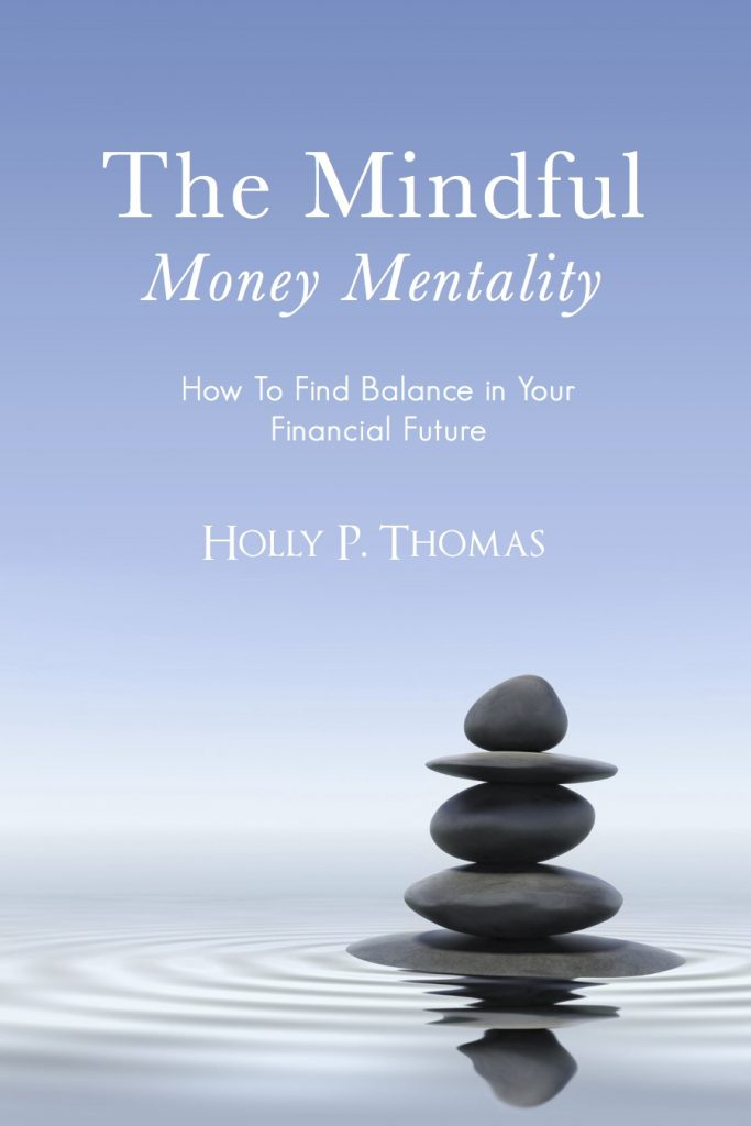 Cover of The Mindful Money Mentality: How To Find Balance in Your Financial Future